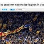 Estelades prohibició segons Premsa estrangera