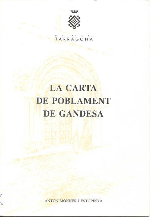 La carta de poblament de Gandesa