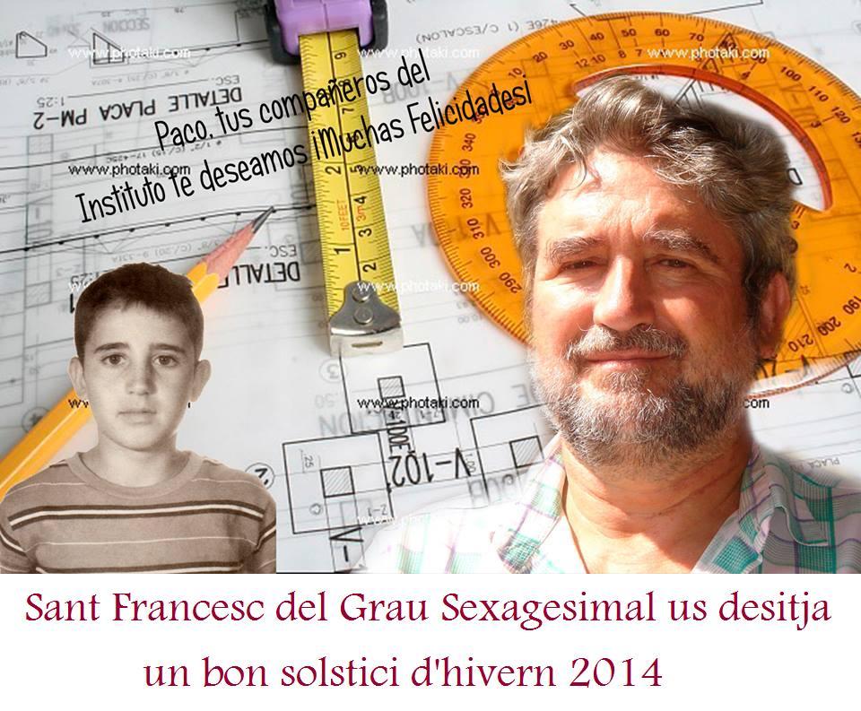 Felicitació de Sant Francesc del Grau Sexagesimal.