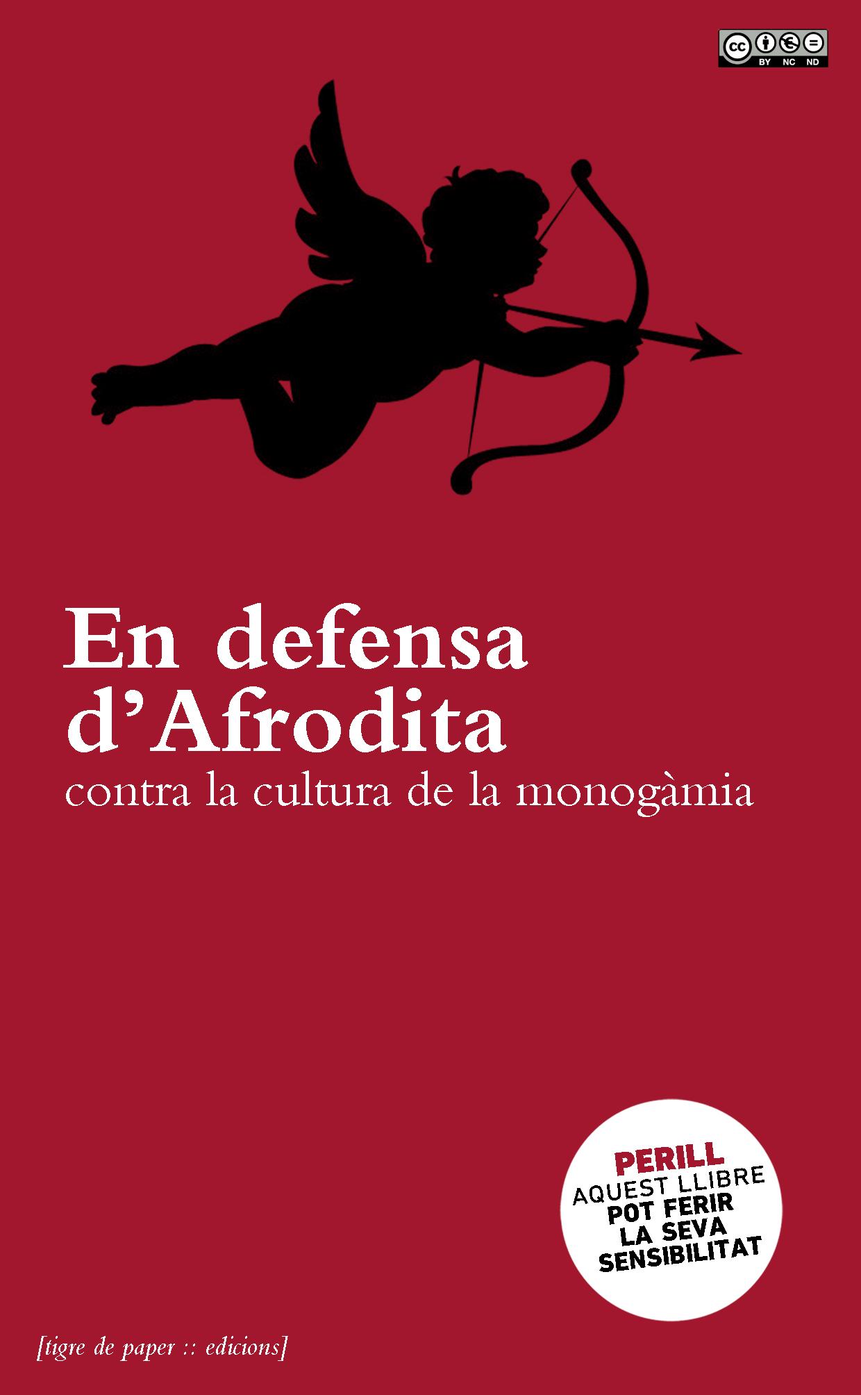 En defensa d'Afrodita contra la cultura de la monogàmia.