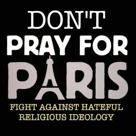 No reses per París. Lluita contra les ideologies religioses que promouen l'odi.