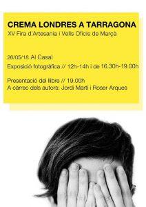 """Dissabte, Fira d'Artesania de Marça i hi presentem el llibre i l'exposició """"Crema Londres a Tarragona"""""""