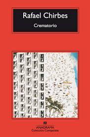 Crematorio, Chirbes