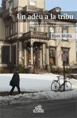 Un adéu a la tribu, de Toni Mollà