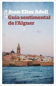 portada_guia-sentimental-de-lalguer_joan-elies-adell-pitarch_201605031122