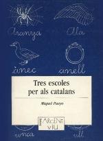 Tres escoles per als catalans