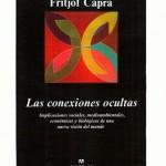 Fritjof Capra- las Conexiones Ocultas