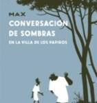"""""""Conversación de sombras"""", de Max (La Cúpula)"""