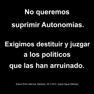No suprimir Autonomias. Juzgar Politicos (20-7-2012)-JPG-ESP