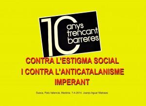 TRENCANT BARRERES. Contra Anticatalanisme. Sueca. 7-4-2014 -JPG
