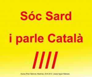 07- Soc Sard i Parle Catala (Joanjo) 20-6-2012 -JPG