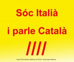 08- Soc Italia i Parle Catala (Joanjo) 20-6-2012 -JPG