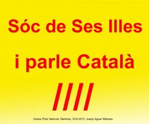 14- Soc de Ses Illes i Parle Catala (Joanjo) 20-6-2012 -JPG