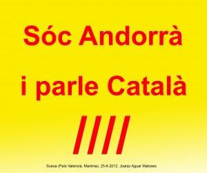 19- Soc Andorra i Parle Catala (Joanjo) 25-6-2012 -JPG