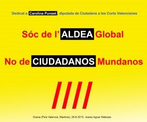 21- Soc de l'ALDEA Global. No de CIUDADANOS. 28-6-2015 -JPG
