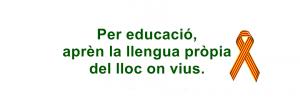 Per educacio, apren la llengua propia d'on vius. 14-1-2017